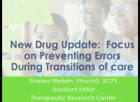 New Drug Update and Ways to Prevent Errors During Transitions of Care